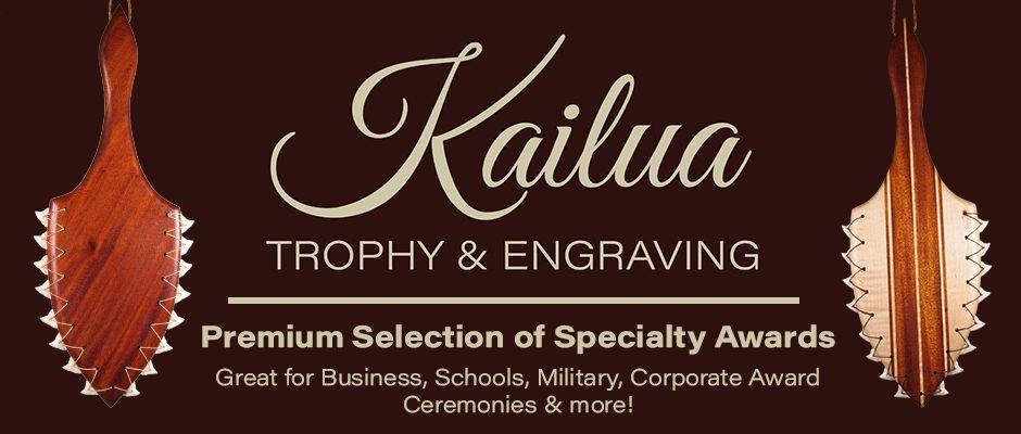 Kailua Trophy & Engraving